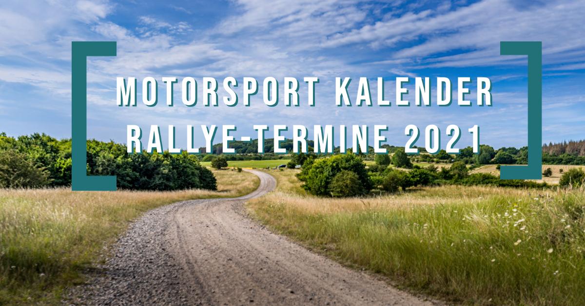 Rallye- und Rennsportkalender 2021